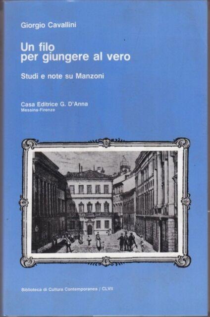 29034 - UN FILO PER GIUNGERE AL VERO. STUDI MANZONI F17