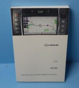12 2012 lexus es 350 es350 navigation system owners manual ebay rh ebay com lexus gx 460 navigation system manual lexus gx 460 navigation system manual