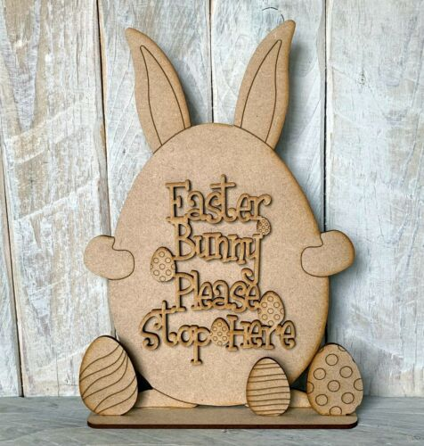 Laser Cut MDF Freestanding Easter Craft Kit Ears Easter Bunny Please Stop Here