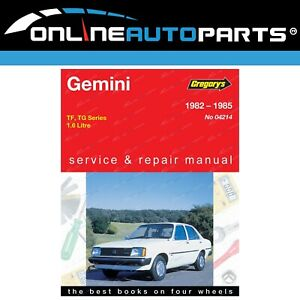 Gregory-039-s-Workshop-Repair-Manual-Book-Holden-Gemini-TF-TG-1-6L-4Cyl-1982-to-1985