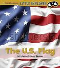 The U.S. Flag: Introducing Primary Sources by Kathryn Clay (Hardback, 2016)