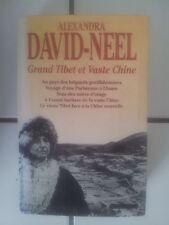 Alexandra DAVID NEEL Grand Tibet et vaste Chine ( 1130 pages ; 1995)