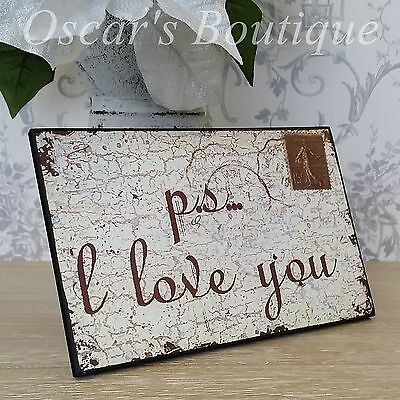 Wall Hanging Plaque PS I Love You Stamp Shabby Chic French Vintage Style Gift