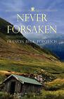 Never Forsaken by Frances Blok Popovich (Paperback / softback, 2008)