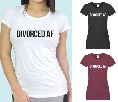 Divorcé AF-Sarcastique Slogan Happy divorce T-Shirt