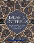 Islamic Patterns: An Analytical and Cosmological Approach by Keith Critchlow (Paperback, 1999)