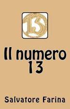 Il Numero 13 by Salvatore Farina (2016, Paperback)