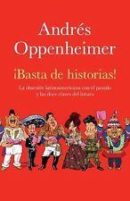 Basta de historias: La obsesión latinoamericana con el pasado y el gra-ExLibrary