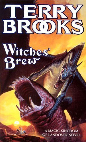 Witches' Brew (A magic kingdom of Landover novel) By Terry Broo .9781841491547