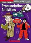 Timesaver Pronunciation Activities Elementary - Intermediate by Scholastic (Mixed media product, 2005)