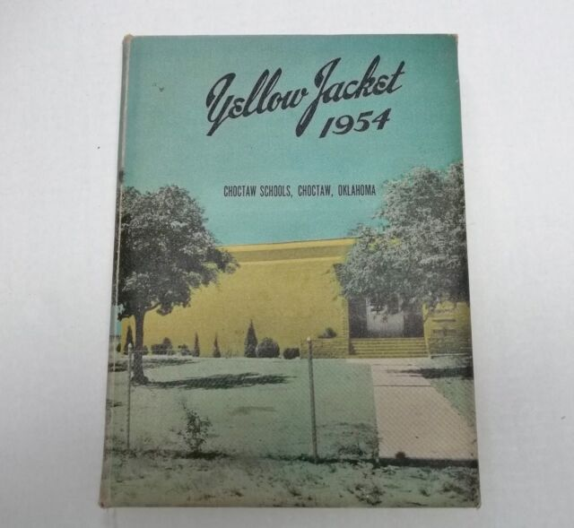 Yellow Jacket 1954 Choctaw, OK Schools School Yearbook Annual With Nicoma Park