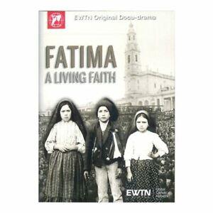 FATIMA A LIVING FAITH: AN EWTN DVD