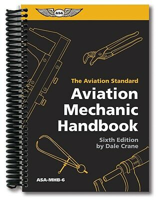 ASA Aviation Mechanic Handbook - The Aviation Standard - ASA-MHB-6