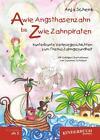 A wie Angsthasenzahn bis Z wie Zahnpiraten von Anja Schenk (2015, Gebundene Ausgabe)