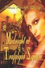 Midnight at Trafalgar Square by Rebecca Randolph Buckley (Paperback / softback, 2005)
