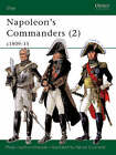 Napoleon's Commanders: v.2 by Philip J. Haythornthwaite, Philip Haythornwaite (Paperback, 2002)