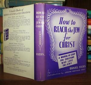 Fuchs, Daniel HOW TO REACH THE JEW FOR CHRIST  1st Edition 1st Printing