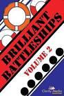 Brilliant Battleships Volume 2 by Clarity Media (Paperback / softback, 2014)