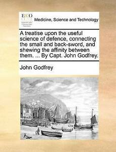 A-treatise-upon-the-useful-science-of-defence-connecting-the-small-and-back