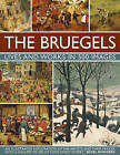The Bruegels: Lives and Works in 500 Images by Nigel Rogers (Hardback, 2016)