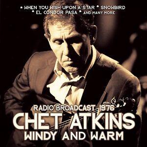 CHET ATKINS - WINDY AND WARM/RADIO BROADCAST  CD NEU