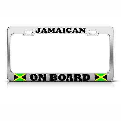 JAMAICAN ON BOARD Chrome Metal License Plate Frame JAMAICA FLAG Auto Tag