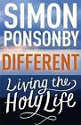 Different: Living the Holy Life by Simon Ponsonby (Paperback, 2016)