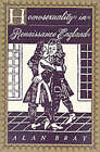 Homosexuality in Renaissance England by Alan Bray (Paperback, 1996)