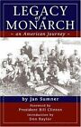 Legacy of a Monarch: An American Journey by Jan Sumner (Paperback / softback, 2005)