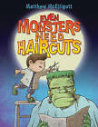 Even Monsters Need Haircuts by Matthew McElligott (Board book, 2015)