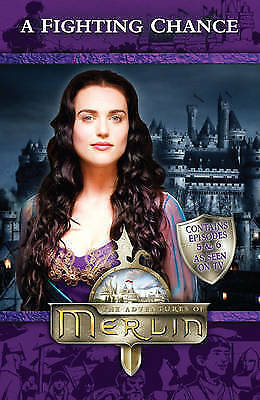 """AS NEW"" Jacqueline Rayner, Merlin: A Fighting Chance (Merlin (younger readers))"