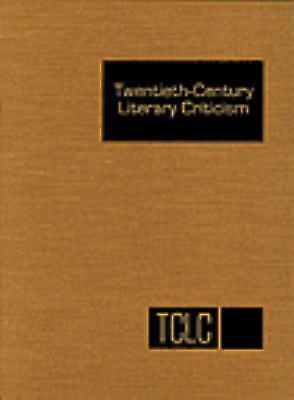 Twentieth-Century Literary Criticism by Poupard, Dennis