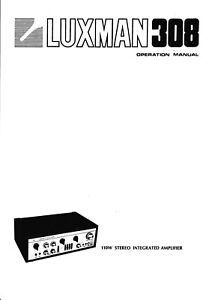 Qualifiziert Owner's Manual-anleitung Anleitungen & Schaltbilder Für Luxman 308 Durch Wissenschaftlichen Prozess