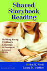 Shared Storybook Reading: Building Young Children's Language and Emergent Literacy Skills by Laura M. Justice, Helen K. Ezell (Paperback, 2005)