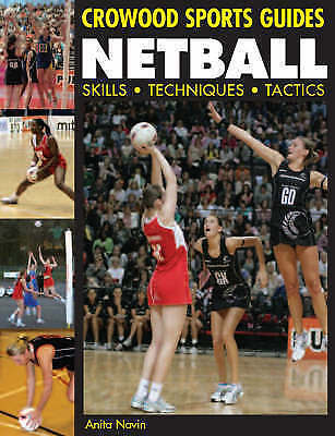 1 of 1 - Very Good, Netball Skills, Techniques, Tactics by Navin, Anita ( Author ) ON Sep