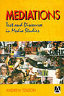 Mediations: Text and Discourse in Media Studies by Andrew Tolson (Paperback, 1996)