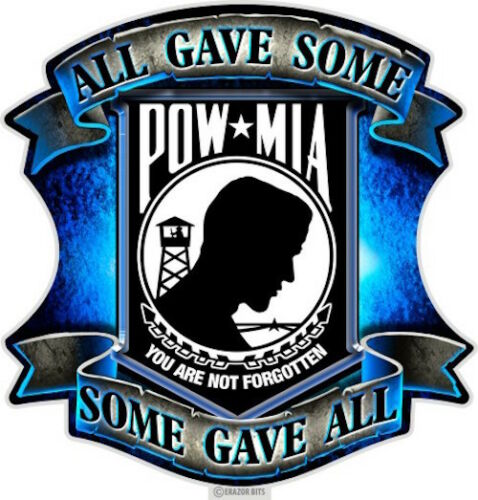 POW*MIA You Will Never Be Forgotten All Gave Some-Some Gave All Decal Sticker