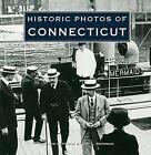 Historic Photos of Connecticut by Sam L Rothman (Hardback, 2008)