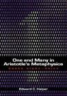 One and Many in Aristotle's Metaphysics: Books Alpha to Delta: Volume 1: Books Alpha to Delta by Edward Halper (Hardback, 2009)