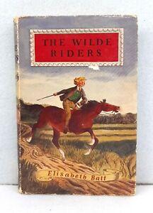 The-Wilde-Riders-by-Elisabeth-Batt-vintage-hardback-dust-jacket-horse-riding-039-60