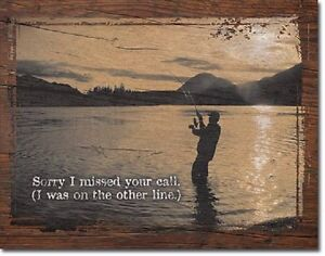 Sorry-Missed-Your-Call-Fishing-Lake-Hunt-Cabin-Rustic-Wall-Decor-Metal-Tin-Sign