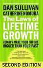 The Laws of Lifetime Growth: Always Make Your Future Bigger Than Your Past by Dan Sullivan, Catherine Nomura (Paperback, 2016)
