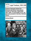Address Delivered Before the Blockley and Merion Agricultural Society on Saturday, September 20th, 1828: On the Death on [I.E. Of] Their Late President, the Hon. Richard Peters. by Samuel Breck (Paperback / softback, 2010)
