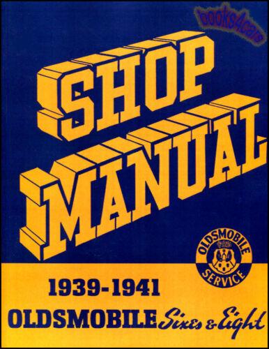 OLDSMOBILE SHOP MANUAL SERVICE REPAIR BOOK 1939-1941 1940 F40 F41 G40 G41 L40 39