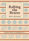 Rafting the Brazos by McDonald (Paperback, 2006)