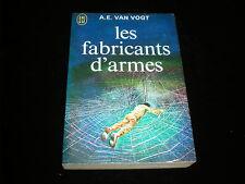 A E Van Vogt : Les fabricants d'armes J'ai Lu 1972