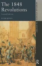 Seminar Studies: The 1848 Revolutions by Peter Jones (2014, Hardcover, Revised)