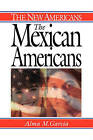 The Mexican Americans by Alma M. Garcia (Paperback, 2002)