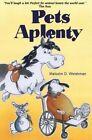 Pets a Plenty by Malcolm D. Welshman (Paperback, 2014)
