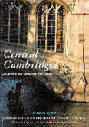 Central Cambridge: A Guide to the University and Colleges by Kevin Taylor (Paperback, 1994)